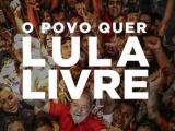 Huelga de hambre por libertad de Lula comienza el 31 de julio